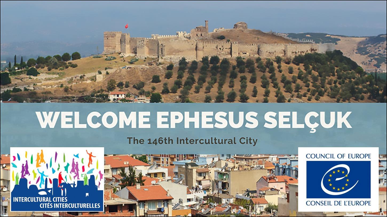 Efes Selçuk, Kültürel Zenginliği ile Avrupa Konseyi Kültürlerarası Şehirler Ağı'na Üye Oldu