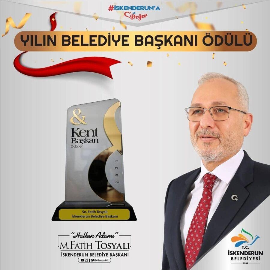 İskenderun Belediye Başkanı Tosyalı'ya Yılın Belediye Başkanı Ödülü Verildi